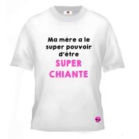 Tee shirt pour Ado humour Ma mère a le super pouvoir d'être super chiante
