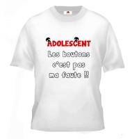 Tee shirt pour Adolescent Humour Les boutons c'est pas ma faute !!