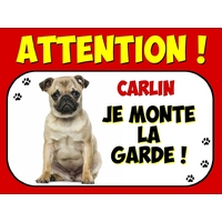 Plaque en aluminium Attention au chien Carlin