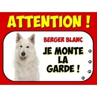 Plaque en aluminium Attention au chien Berger blanc