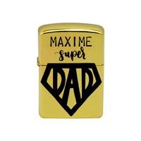 Briquet essence Papa Super dad personnalisé avec le prénom de votre choix
