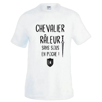 Tee shirt homme humour Chevalier râleur sans sous en poche !