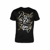 "T-shirt Pride or Die ""Family Gold"""