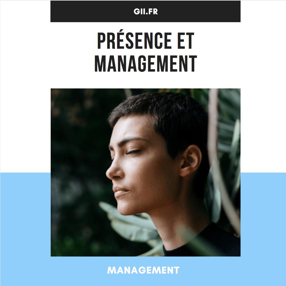 Présence et management