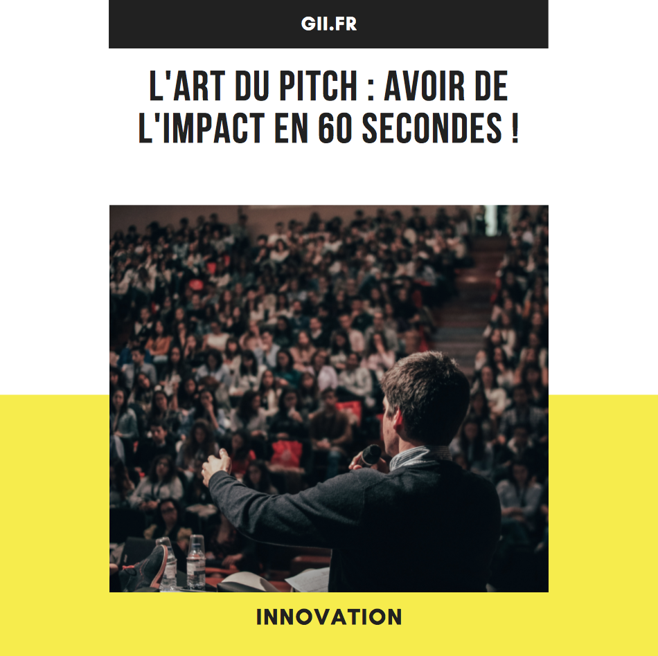 L\'art du pitch : avoir de l\'impact en 60 secondes !