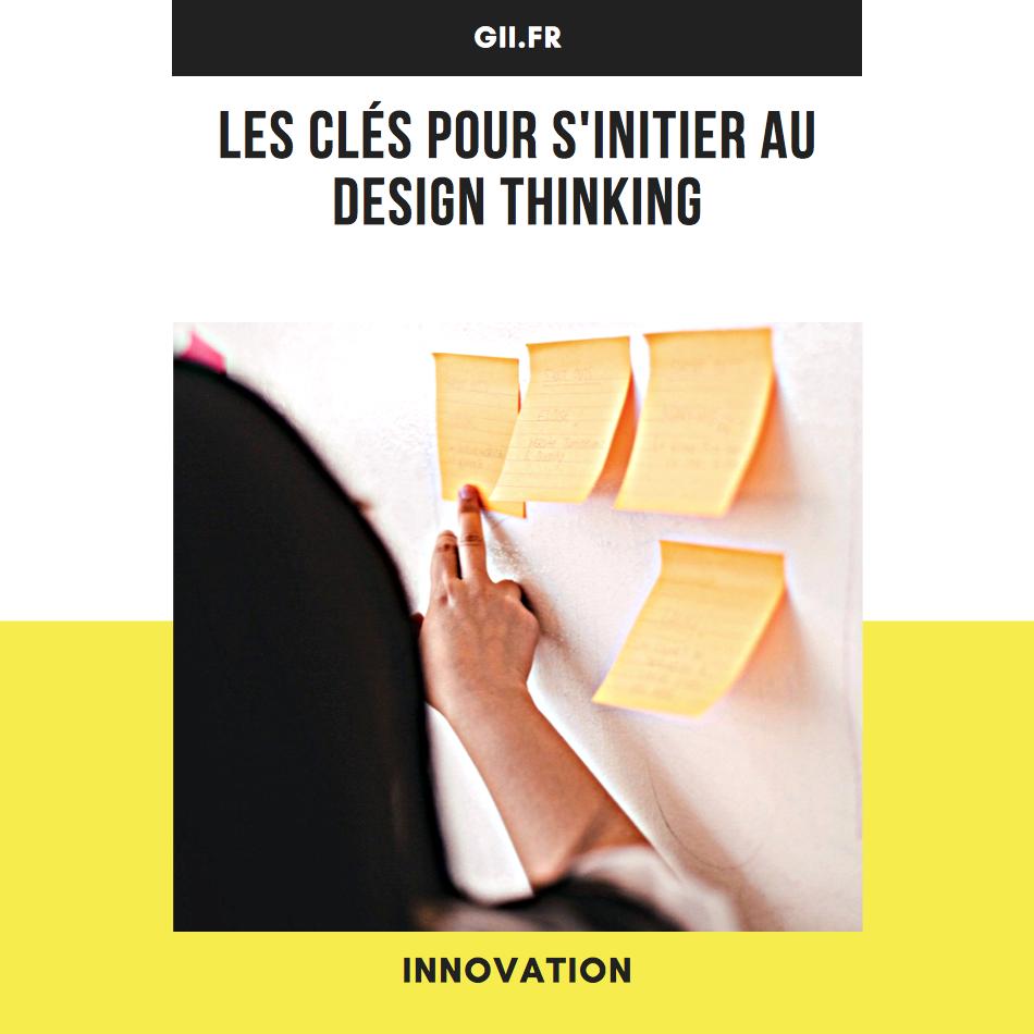 Les clés pour s\'initier au design thinking