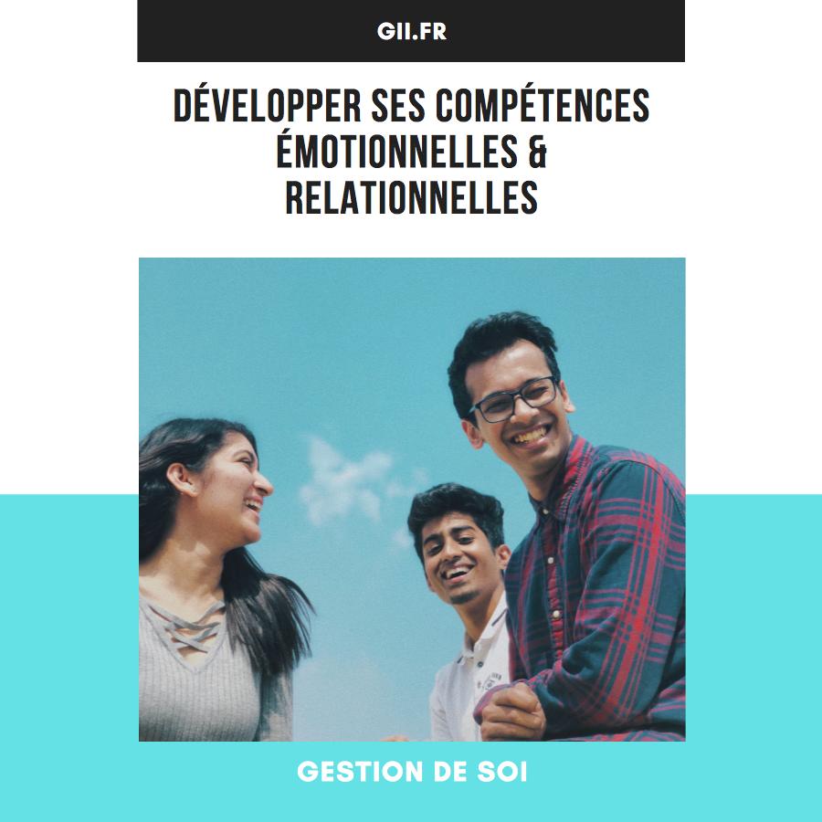 Développer ses compétences émotionnelles & relationnelles