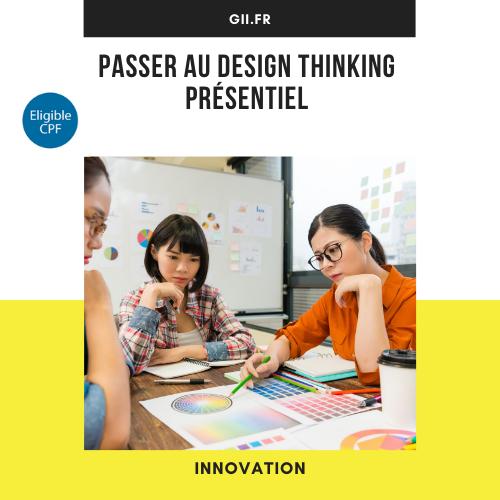 Passez au design thinking - Présentiel