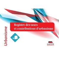 Registre des taxes et contributions d'urbanisme