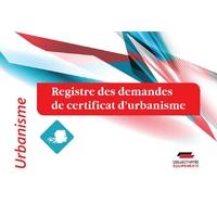 Registre des demandes de certificat d'urbanisme
