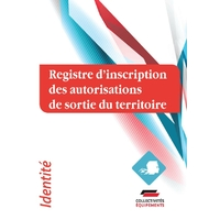 Registre d'inscription des autorisations de sorties de territoire (AST)