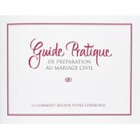Guide pratique du mariage