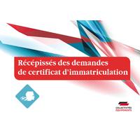 Récépissés des demandes de certificat d'immatriculation
