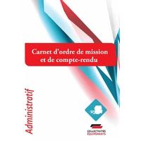 Carnet d'ordre de mission et de compte rendu