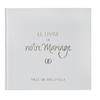 Le livre d'or de notre mariage connecté avec couverture pelliculée