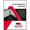Guide sur la législation funéraire et la gestion des cimetières