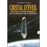 Livre Lithothérapie Cristal d'éveil Nouveau guide pratique d'utilisation des cristaux