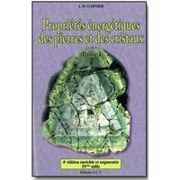 Propriétés énerg. pierres et cristaux - Tome 1