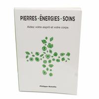 Pierres - Energies - Soins