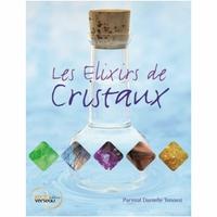 Les Elixirs de Cristaux