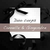 Duo de produits corps Cannelle et Gingembre