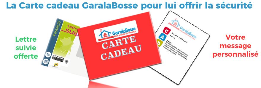 carte cadeau sécurité Garalabosse