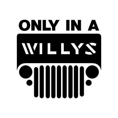 STICKERS ONLY IN A WILLYS
