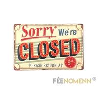 Plaque Métal Déco Vintage - Sorry We're Closed (20x30cm)