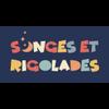 Songes et Rigolades