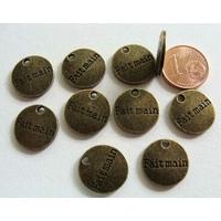 Breloques Métal BRONZE médaillon rond 15mm inscription FAIT MAIN par 10 pcs