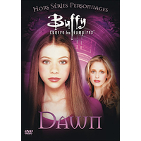 DVD Buffy Hors séries personnages Dawn