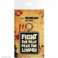 Porte cles officiel The Walking dead modèle Fear the living fight the dead
