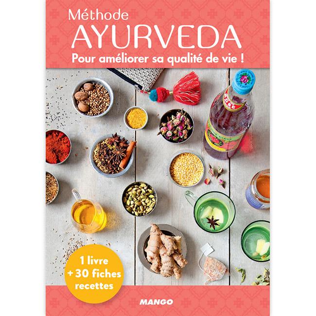 Méthode Ayurvéda - Pour améliorer sa qualité de vie