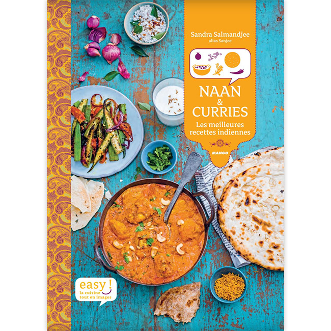Easy Naan & Curries - Les meilleures recettes indiennes