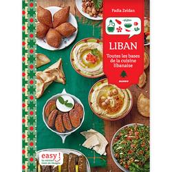 Esay Liban - Toutes les bases de la cuisine libanaise