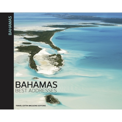 BAHAMAS BEST ADDRESSES
