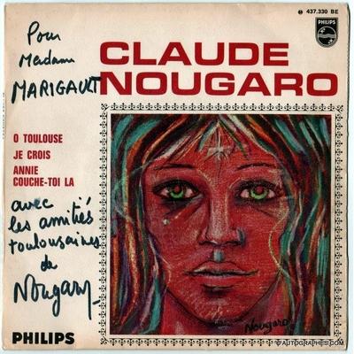 Claude NOUGARO - Dédicace autographe sur pochette du disque 45 tours Ô Toulouse