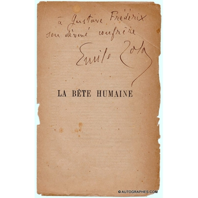 Emile ZOLA - Envoi autographe signé sur La Bête humaine (fragment)