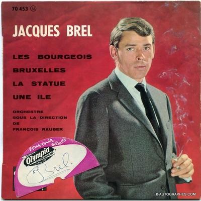 Jacques BREL - Signature autographe sur pochette Super 45 tours Les Bourgeois / Bruxelles