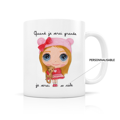 "Mug ""Je serai so cute"" Personnalisable"