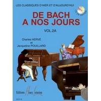 DE BACH A NOS JOURS VOLUME 2A