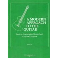 A Modern Approach To The Guitar Volume 2