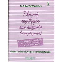 LA THEORIE EXPLIQUEE AUX ENFANTS VOLUME 3