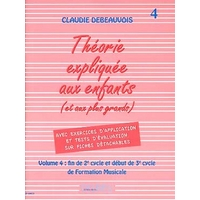 LA THEORIE EXPLIQUEE AUX ENFANTS VOLUME 4