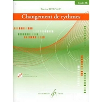 CHANGEMENT DE RYTHMES CYCLE 2B