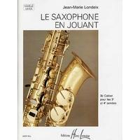 LE SAXOPHONE EN JOUANT VOLUME 3
