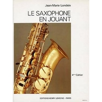 LE SAXOPHONE EN JOUANT VOLUME 4