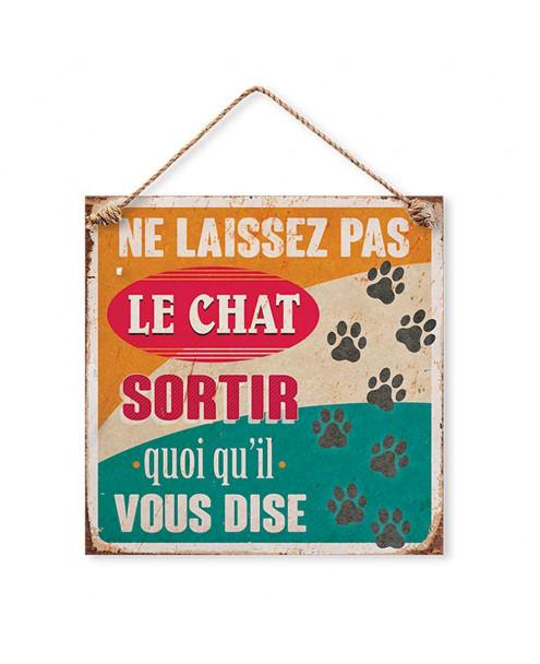 Plaque décorative ne laissez pas le chat