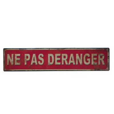 panneau ne pas d ranger plaque vintage plaques m tal maison inexmob. Black Bedroom Furniture Sets. Home Design Ideas