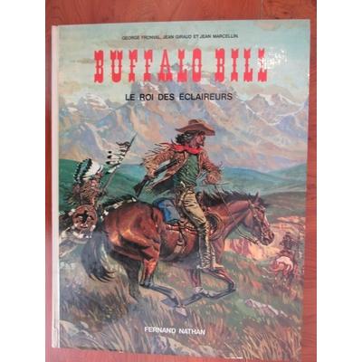 Gir - Buffalo Bill - Le roi des éclaireurs - EO( 1977)